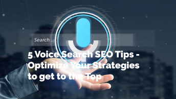 5 Voice Search SEO Tips - Optimize Your Strategies to get to the Top
