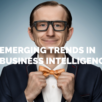 Emerging trends in business intelligence