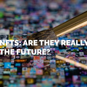 NFTs: Are they really the future?